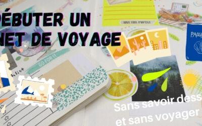 Débuter un carnet de voyage sans savoir dessiner et sans voyager